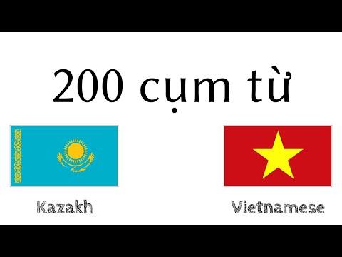 200 cụm từ - Tiếng Kazakh - Tiếng Việt