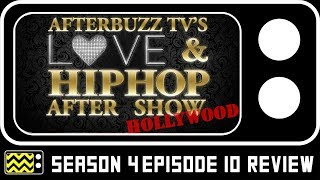 Love and Hip Hop: Hollywood Season 4 Episode 10 Review & After Show | AfterBuzz TV
