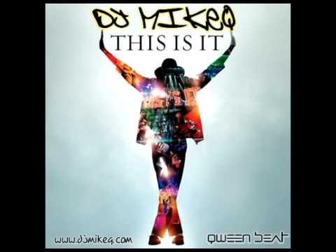 Michael Jackson  - This IS IT! (DJ MikeQ Ballroom Mix)