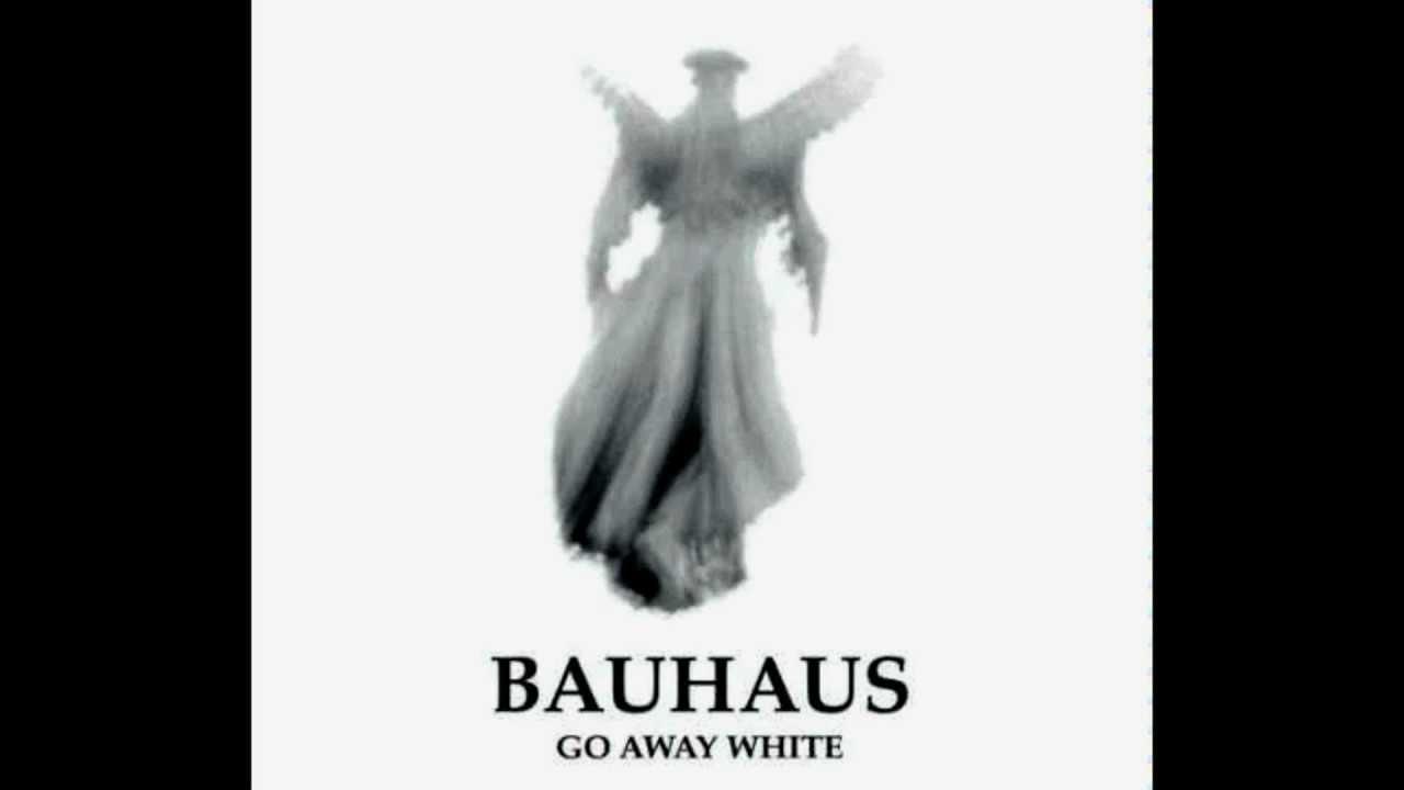 bauhaus-go-away-white
