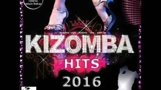 KIZOMBA HITS 2016 - (best mix kizomba) top by di lopez