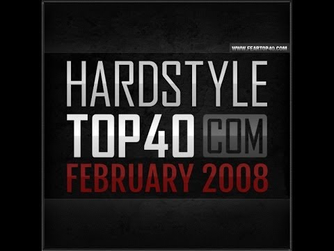 fear.fm hardstyle top 40 february 2008