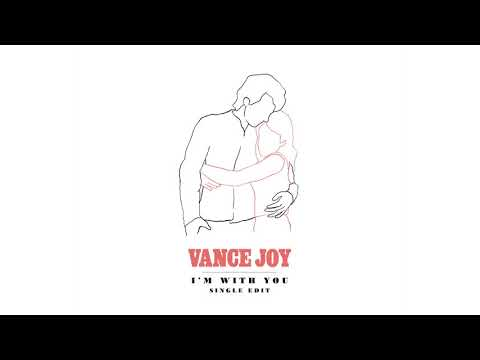 "Vance Joy - ""I'm With You"""