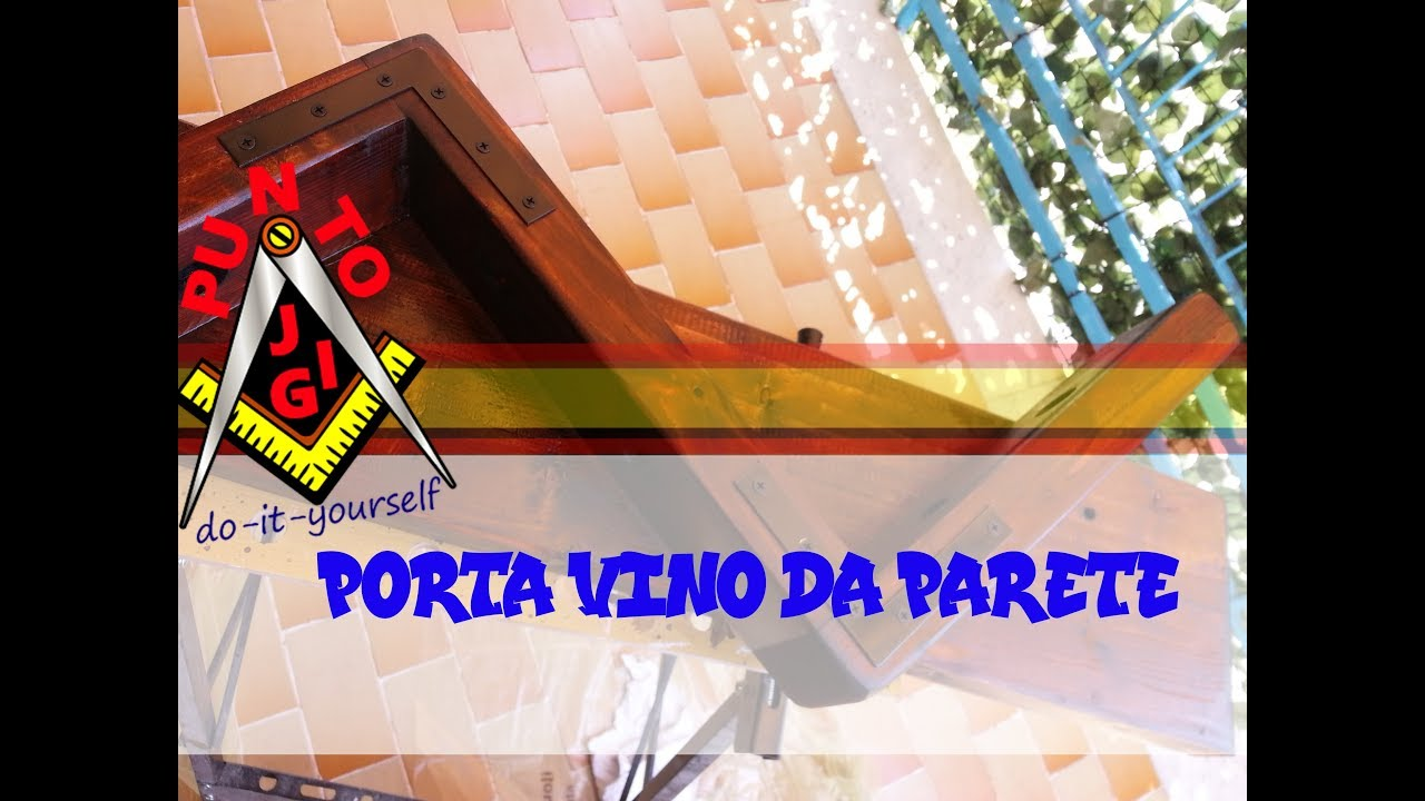 Fai da te porta vino da parete youtube for Porta vino fai da te