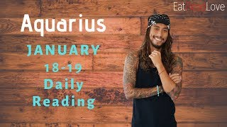 "AQUARIUS DAILY ""MY WAY OR THE HIGHWAY"" JAN 18-19 TAROT READING"