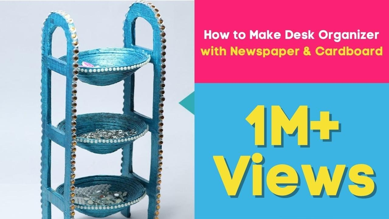 How to make desk organizer with newspaper cardboard for Waste paper craft