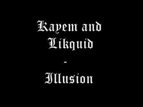 Kayem and Likquid - Illusion