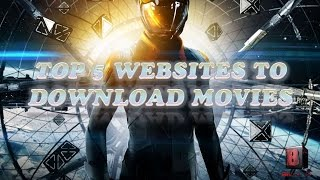 Top 5 Websites To Download Movies