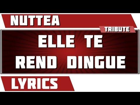 Paroles Elle Te Rend Dingue - Nuttea tribute