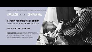 História Permanente do Cinema | Cinema e Psicanálise | Balde de Sangue