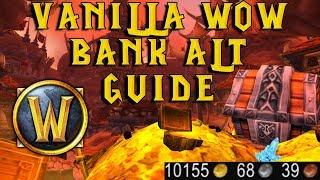 WoW Vanilla Classic: Making The Perfect Bank Alt! Guide \u0026 Tutorial!