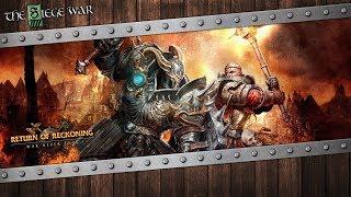 10/18/18: Return of Reckoning: Tier 4 - The Siege War
