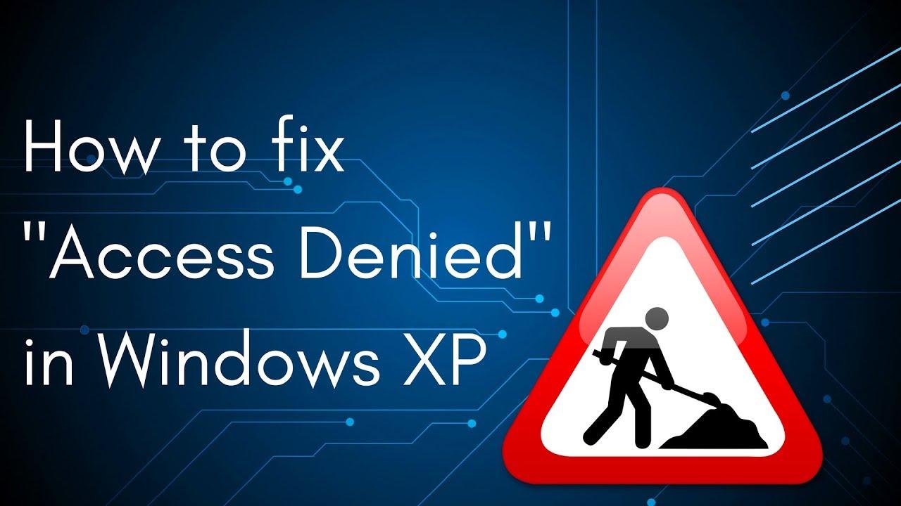 Access Denied Error in Windows