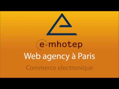 Agence web | E-MHOTEP | Web agency à Paris