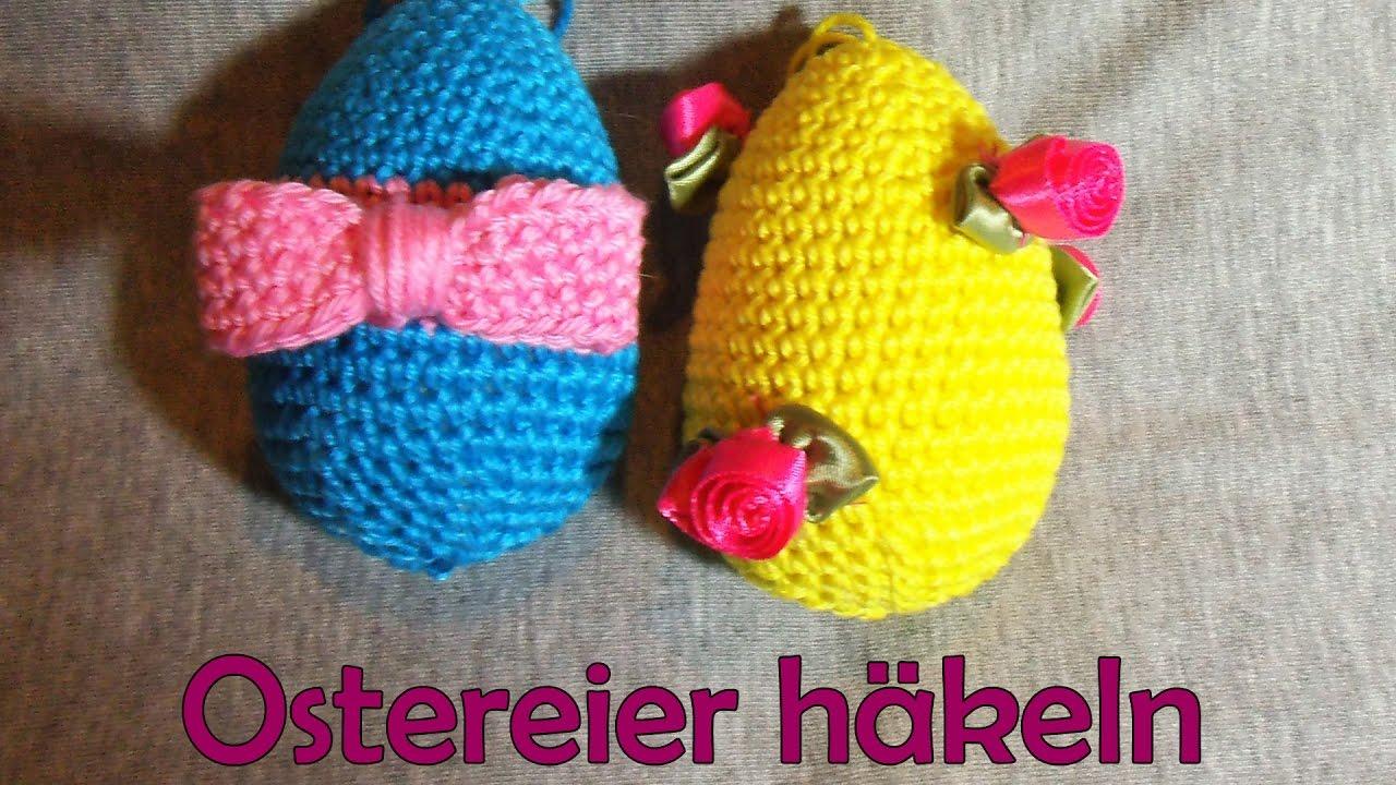 Ostereier Häkeln Romy Fischer Häkelanleitung Youtube