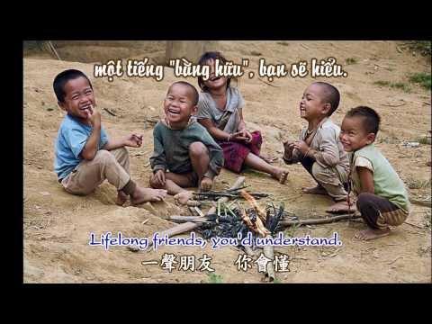 Bằng hữu ~ 朋友 ~ friends (Thiện ca _ sub Anh. Hoa. Việt)