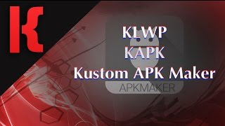 Kustom APK Maker Tutorial - KLWP screenshot 1