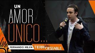 UN AMOR ÚNICO | FRENANDO MEJÍA | Mayo  12 de 2019