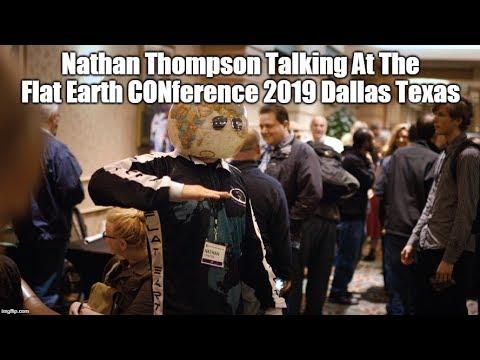 Nathan Thompson Talking At Flat Earth International Conference 2019 Dallas Texas thumbnail