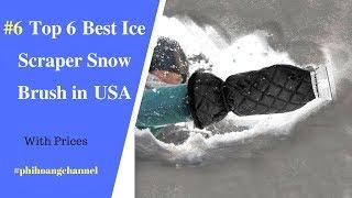 Top 6 Best Ice Scraper Snow Brush in USA – Best Car Products 2018