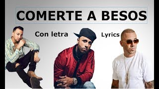 Comerte A Besos - Justin Quiles Ft. Nicky Jam & Wisin Con  S