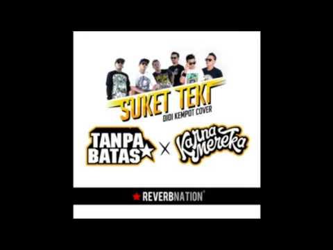 Tanpa Batas X Karnamereka - Suket Teki (Cover Didi Kempot)