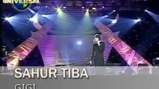 Gigi - Sahur Tiba