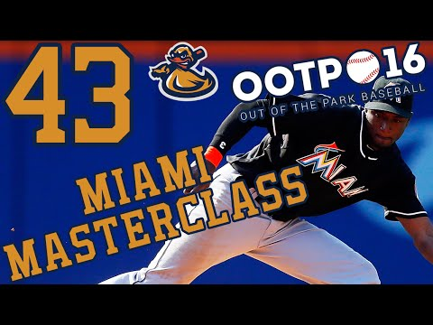Miami Masterclass Ep 43 - Marlimania | Out Of The Park Baseball 2016 (@ootpbaseball) #LetsPlay