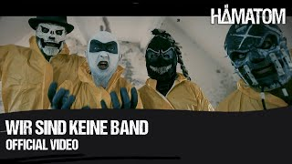 Смотреть клип Hämatom - Wir Sind Keine Band