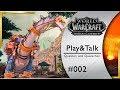 BfA Play And Talk 🎙️ World of Warcraft ⚔️ Battle For Azeroth deutsch