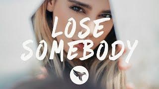 Kygo x OneRepublic - Lose Somebody (Lyrics)