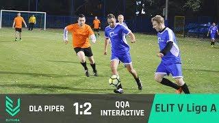 DLA Piper 1:2 QQA Interactive - ELIT V Liga A [JESIEŃ 2017]