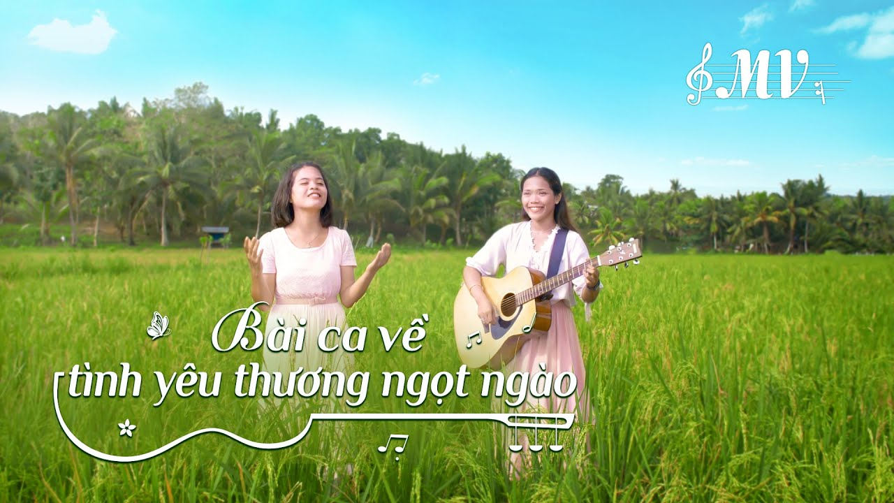 Video nhạc Thánh Ca 2021 | Bài ca về tình yêu thương ngọt ngào | MV