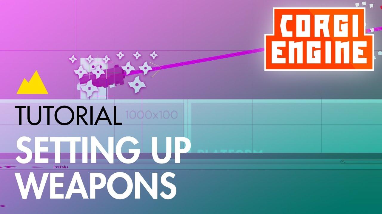 Weapons | Corgi Engine Documentation