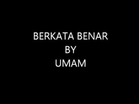 video lirik Berkata Benar by Umam