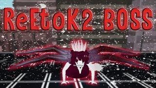 Ro-Ghoul - ReEtoK2 BOSS Revamp! | Roblox Tokyo Ghoul