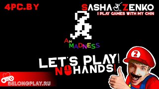 Am Madness Gameplay (Chin & Mouse Only)