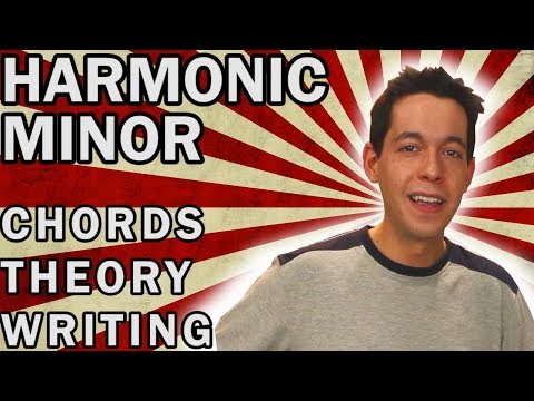 Writing Chord Progressions in Harmonic Minor [MUSIC THEORY / SONG WRITING]