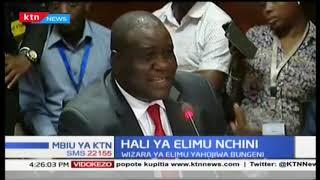 Waziri wa elimu Amina Mohammed ahojiwa Bungeni kuhusu mfumo mpya wa elimu; mifumo ni ya 2.6.3.3.3