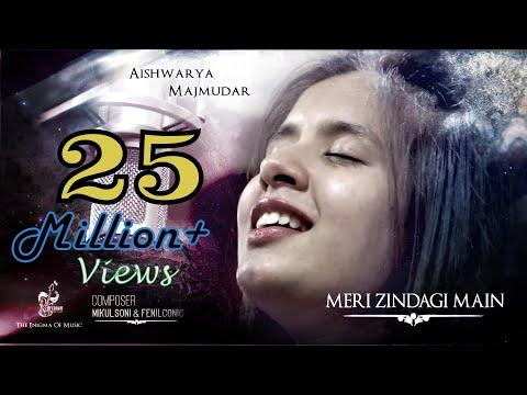 Meri Zindagi Mein | Official Song ft. Aishwarya Majmudar - Mikul Soni & Fenilconic