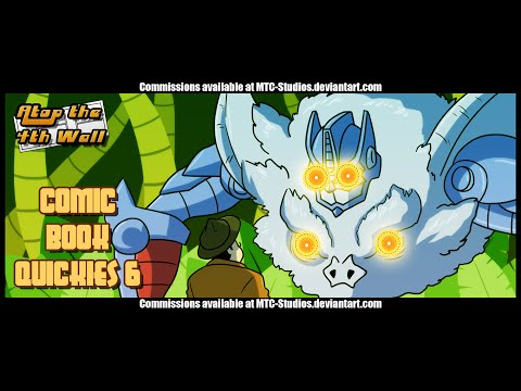 Comic Book Quickies #6 - Atop the Fourth Wall