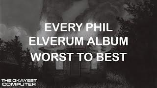 WORST TO BEST: Phil Elverum (Microphones/Mount Eerie)