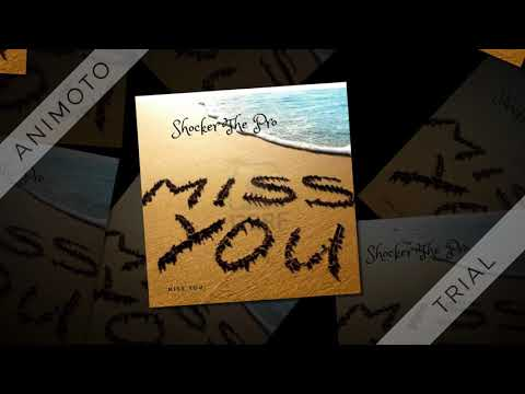 Shocker The Pro - Miss you (Official Audio)