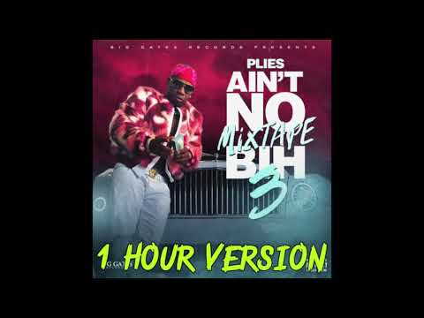 Plies - Rock (1 Hour Version)