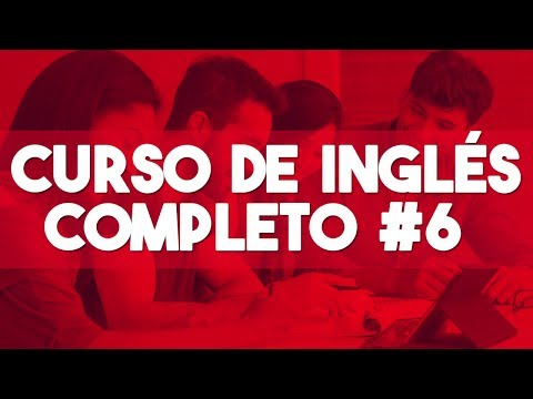 curso-de-ingles-completo-[desde-cero-nivel-intermedio]-►-clase-6-😎