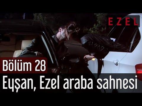 Ezel 28.Bölüm Eyşan Ezel Araba Sahnesi