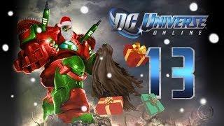 DC Universe Online: Walkthrough/Playthrough | Part 13 [Xmas Special]