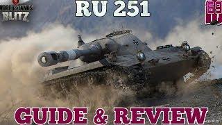 wotb: RU-251  Guide & Review
