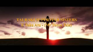 TAURAKI SUPERSTARS - Taku Atu - COOK ISLANDS MUSIC