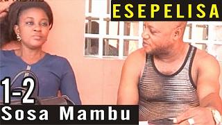 NOUVEAUTÉ 2015 - Sosa Mambu 1-2 - Les Amis du Théâtre - Major Bisadidi Zolozolo THEATRE CONGOLAIS